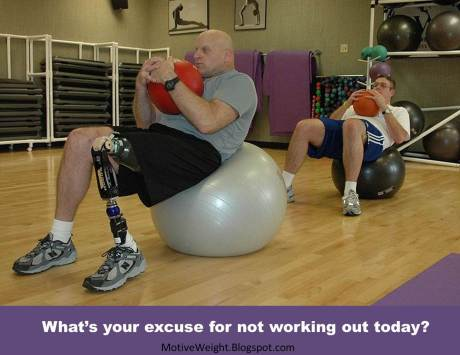 excuse What's Your Excuse for not working out today.
